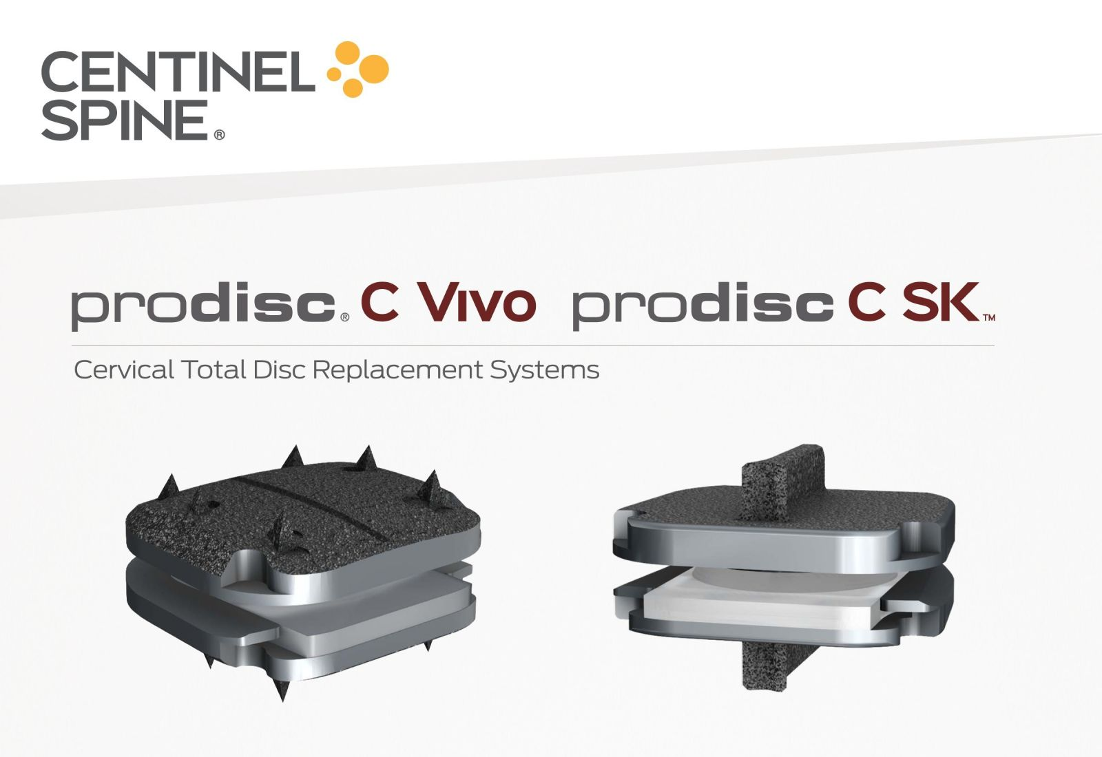Centinel Spine Cervical Total Disc Replacement Systems